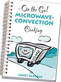 On-the-Go Microwave-Convection Cooking Cook Book