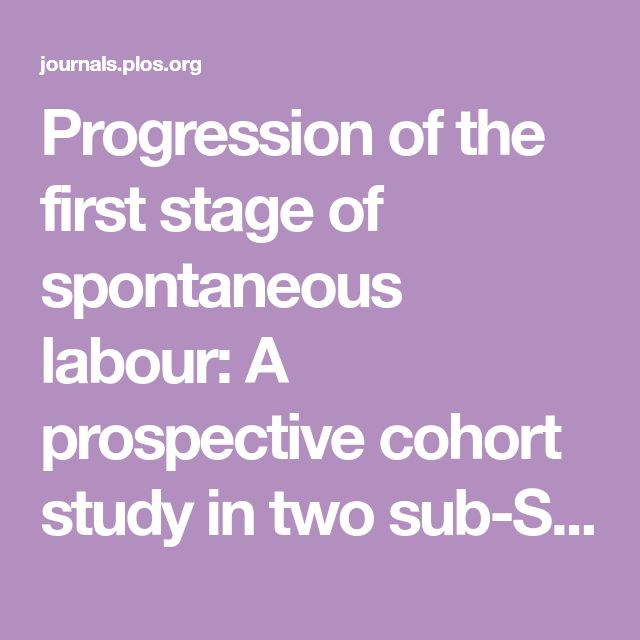 Progression of the first stage of spontaneous labour: A prospective cohort study in two sub-Saharan African countries