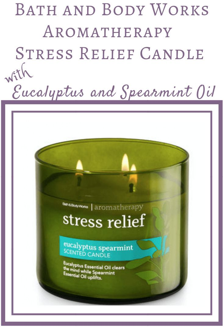 Bath Body Works Aromatherapy Stress Relief 3 Wick Candle Review Aromatherapy Anywhere Aromatherapy Stress Relief Stress Relief Candle Stress Relief