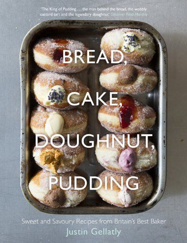 Bread, Cake, Doughnut, Pudding: Sweet and Savoury Recipes from Britain's Best Baker, http://www.amazon.com/dp/0241146054/ref=cm_sw_r_pi_awdm_Urr2tb0KY8MD2