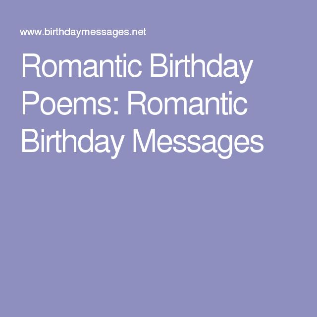 Romantic Birthday Love Messages: 25+ Best Ideas About Romantic Birthday Poems On Pinterest