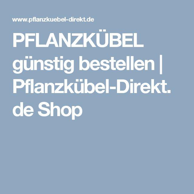 PFLANZKÜBEL günstig bestellen | Pflanzkübel-Direkt.de Shop