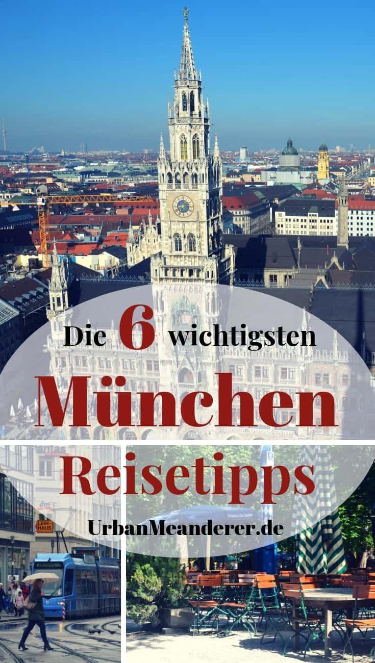 Die 6 Wichtigsten Munchen Reisetipps Die Du Kennen Solltest Reiseblog Urban Meanderer Reisetipps Munchen Sehenswurdigkeiten Munchen Tipps
