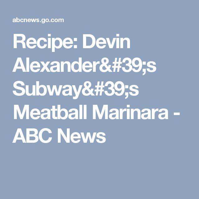 Recipe: Devin Alexander's Subway's Meatball Marinara - ABC News