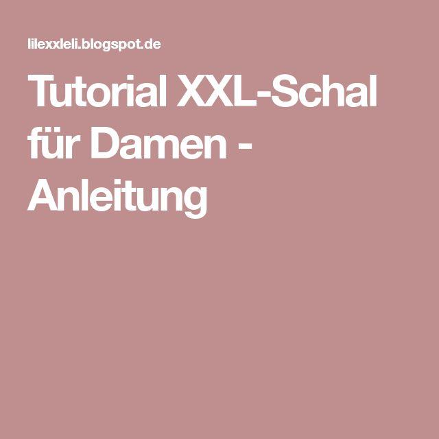 Tutorial XXL-Schal für Damen - Anleitung