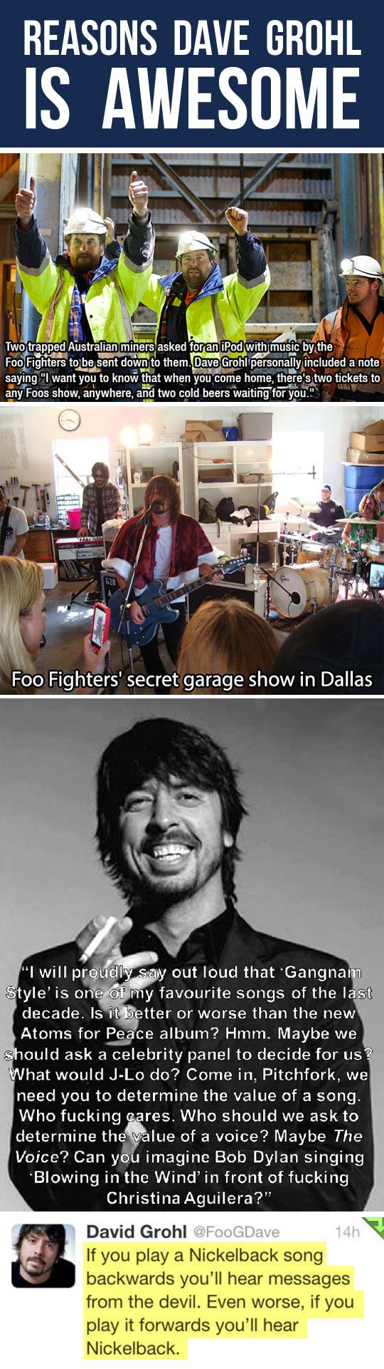 I can safely say that Dave Grohl is one of my favorite people in the music industry...perhaps this will help y'all understand my sentiment.