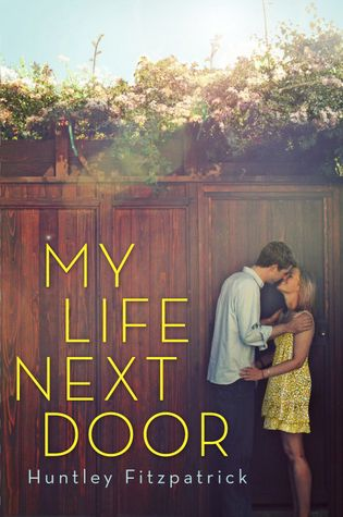 My Life Next Door-soooooo good!  Wish this author had more books available!