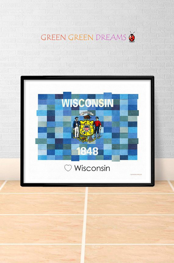 Wisconsin Flag Print Poster Wall art Wisconsin US State flags Wisconsin WI printable download Home Decor Digital Print gift GreenGreenDreams