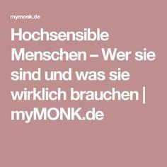 Hochsensible Menschen – Wer sie sind und was sie wirklich brauchen | myMONK.de