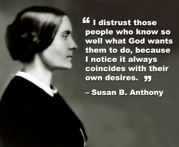 Susan  B. Anthony on not trusting leadership