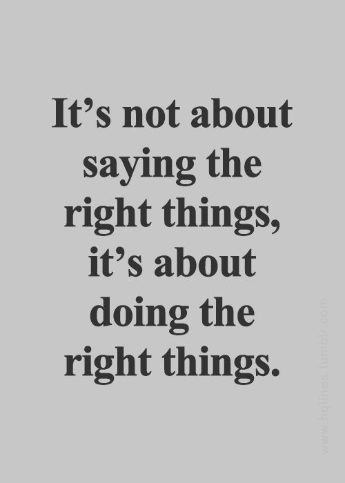 TED CRUZ 2016 ~ It's not about saying the right things, it's about doing the right things.