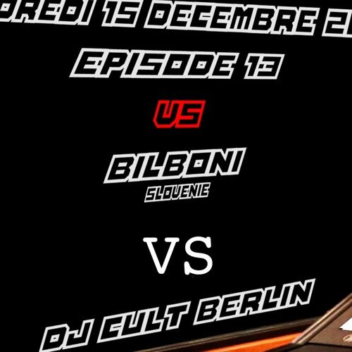 Episodes 13 Bilboni vs Cult Berlin (tech nation) 15 décembre 2017 par Cult Berlin sur SoundCloud