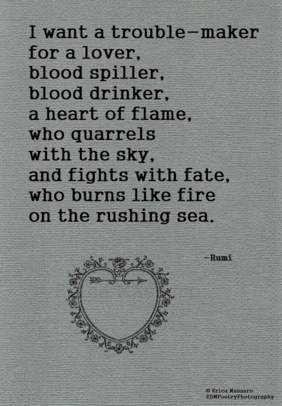 Maker Fire Quotes Love Quotes Fate Rumi Quotes Black Heart