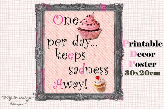INSTANT DOWNLOAD / 30x20cm Printable poster Cupcake quote / Digital quote poster Cupcake / Home Decoration / Quote print