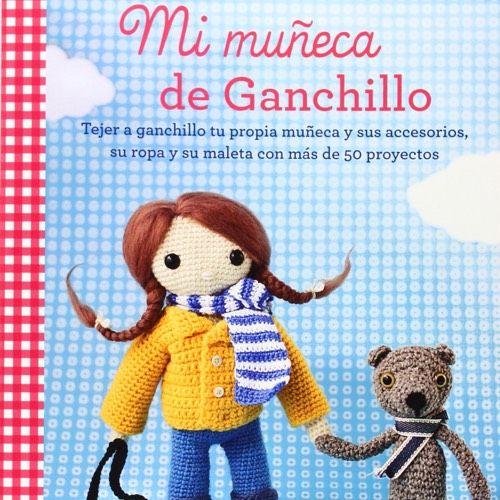 Mi Muñeca de Ganchillo, por Isabelle Kessedjian