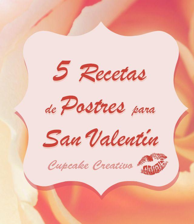 17 best images about recetas san valent n on pinterest - Dulces de san valentin ...