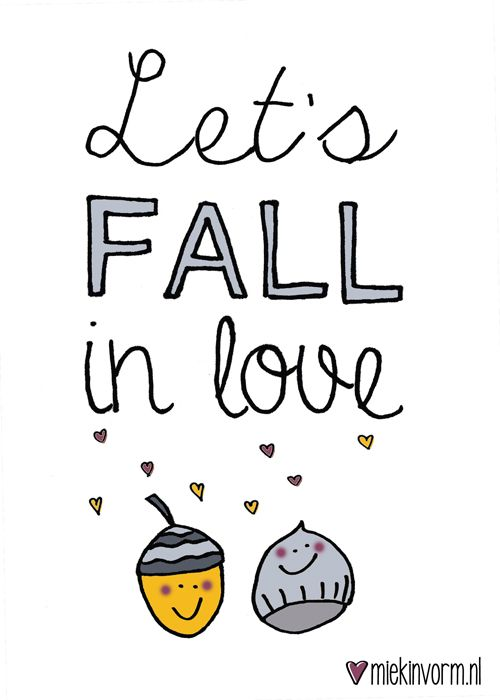 let's fall in love || Made by www.miekinvorm.nl || illustration + design