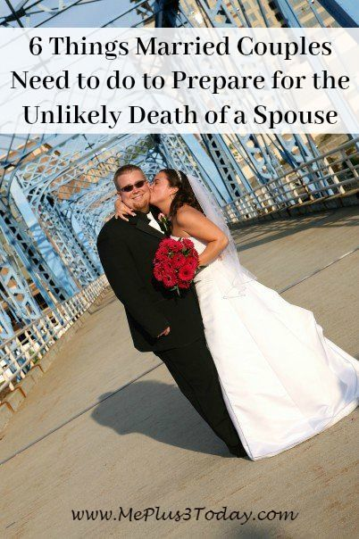This is so, SO important! From a young widow's perspective - 6 Things Married Couples Need to do to Prepare for death of spouse.