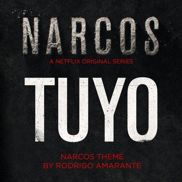 Tuyo - Narcos Theme (A Netflix Original Series Soundtrack), a song by Rodrigo Amarante on Spotify