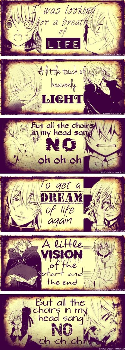 ♪I was looking for a breath of life / A little touch of heavenly light / But all the choirs in my head sang no / To get a dream of life again / A little vision of the start and the end / But all the choirs in my head sang no♪ ||| Vincent Nightray ||| Pandora Hearts [Breath of Life - Florence + The Machine]