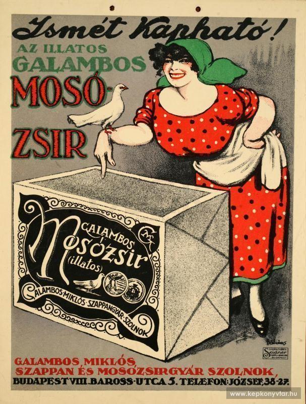 Földes Imre - Ismét kapható Az illatos Galambos mosózsír, 1920s