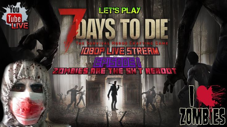 ZOMBIES ARE THE SH*T REBOOT #1 | 7 DAYS TO DIE #1 | ROAD TO 2K FAMILY