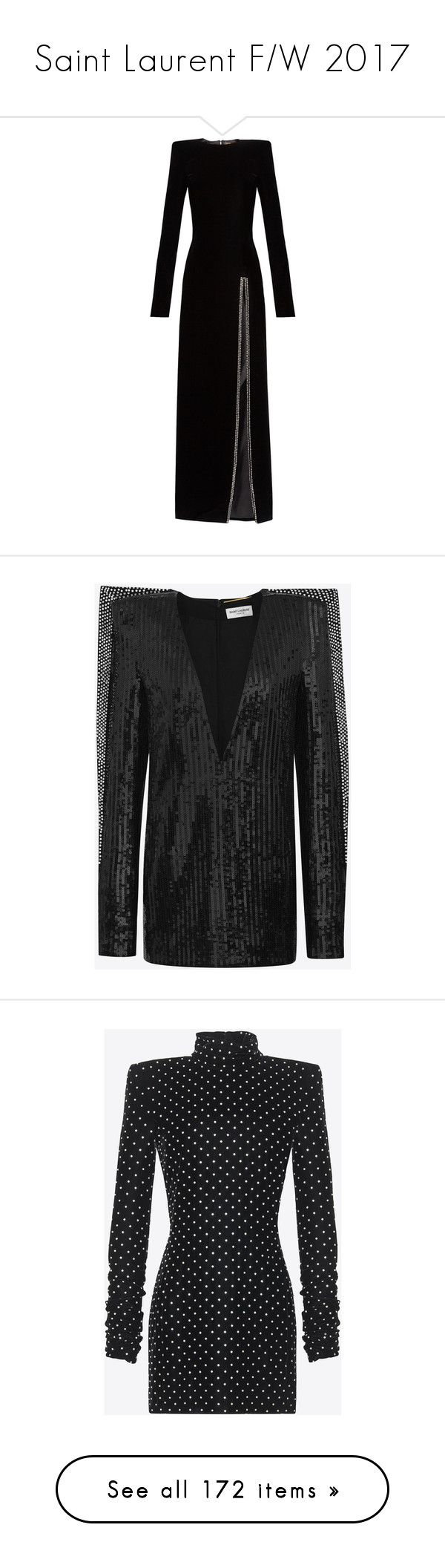 """""""Saint Laurent F/W 2017"""" by mariots22 ❤ liked on Polyvore featuring dresses, gowns, saint laurent, black, velvet dress, front slit dress, formal dresses, velvet evening gown, velvet formal gowns and gown"""