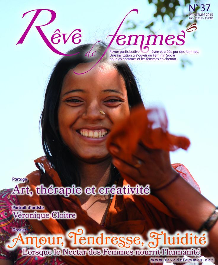 Rêve de Femmes n°37 Amour, tendresse, fluidité Art, thérapie et créativité  Portrait d'artiste / Véronique Cloitre