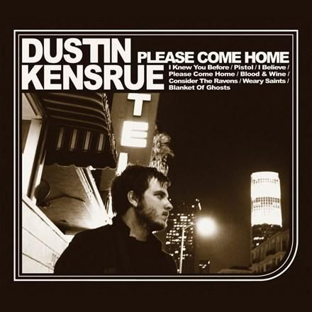 Dustin Kensrue - Please Come Home Limited Edition Colored Vinyl LP September 26 2017 Pre-order