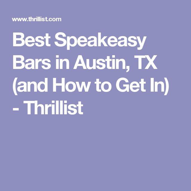 Best Speakeasy Bars in Austin, TX (and How to Get In) - Thrillist