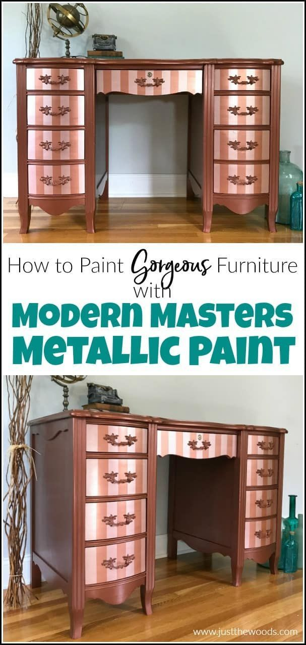 How To Paint Furniture With Modern Masters Metallic Paint In 2020 Painted Furniture Paint Furniture Metallic Painted Furniture