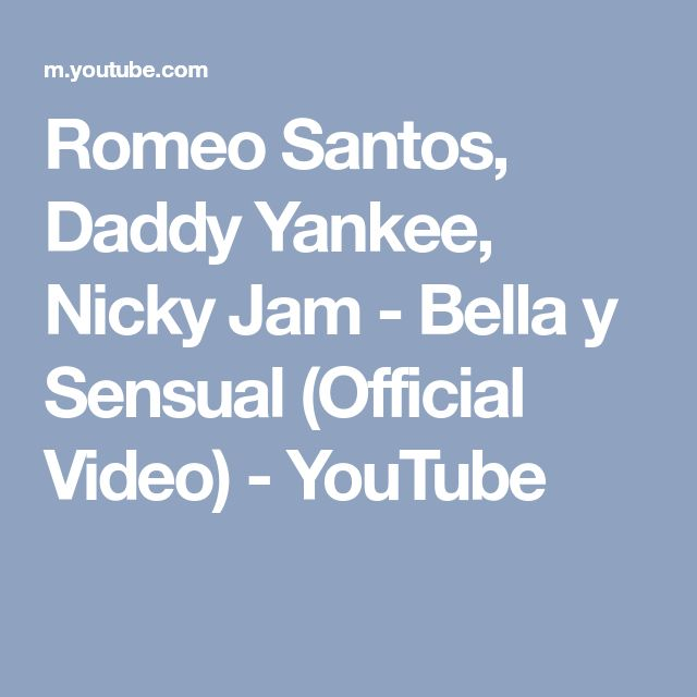 Romeo Santos, Daddy Yankee, Nicky Jam - Bella y Sensual (Official Video) - YouTube