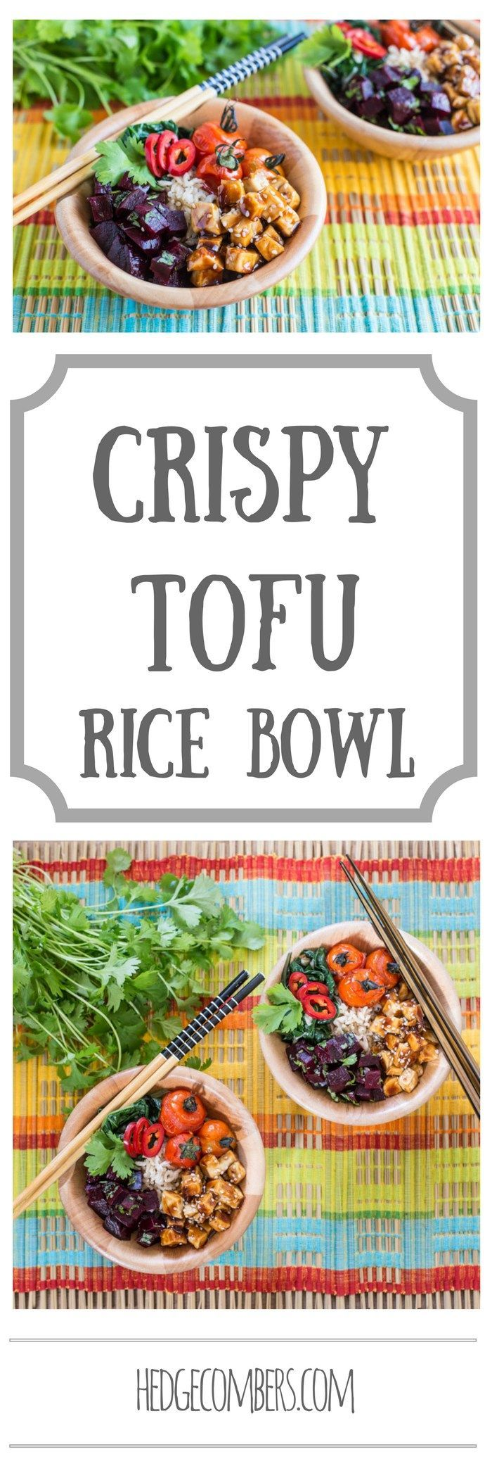 I got right outside my foodie comfort zone with this Crispy Tofu Rice Bowl for #NationalRiceWeek! | The Hedgecombers @lovericeorg