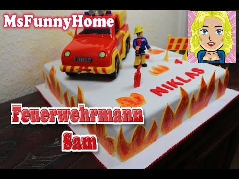 Feuerwehrmann Sam Torte How to make a fire cake Fondant cake - YouTube