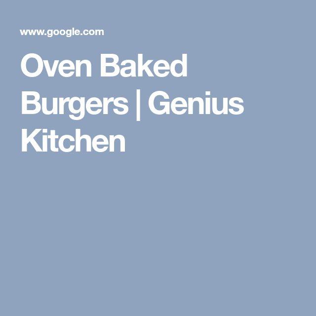 Oven Baked Burgers | Genius Kitchen