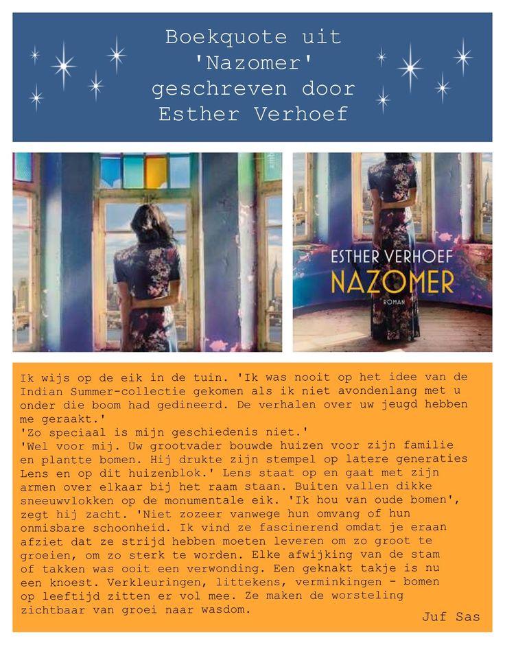 #Boekquote uit #Nazomer' geschreven door #EstherVerhoef #boek #boekentip #bibliotheek #lezen #roman #modewereld #mode #VivianD #claudia #quote #boom #opgroeien #keuzesmaken
