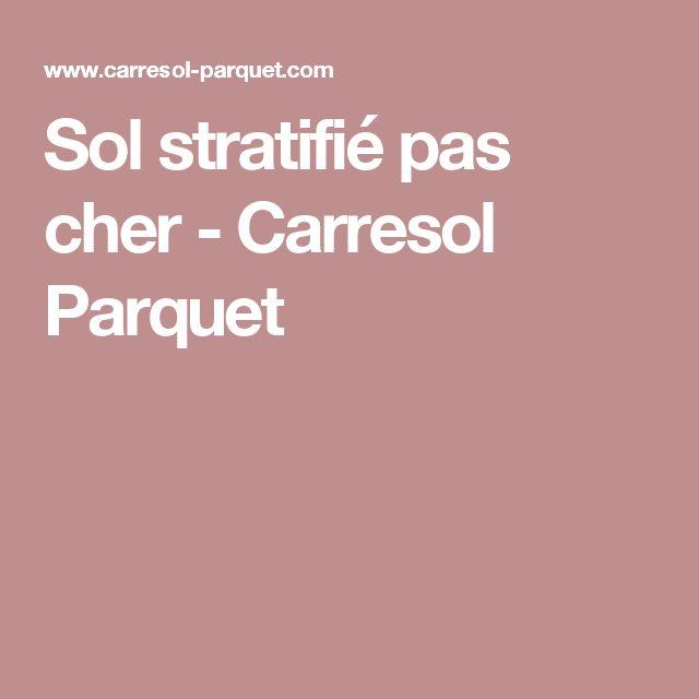 Sol stratifié pas cher - Carresol Parquet