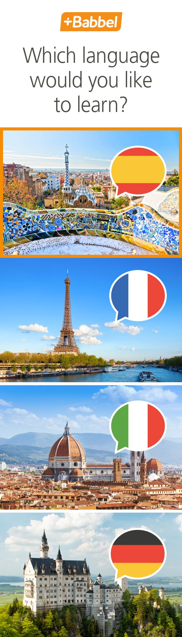 Learn Spanish, French, Italian, German and many more with Babbel. Expand your worldview!