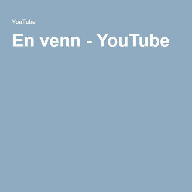 En venn - YouTube
