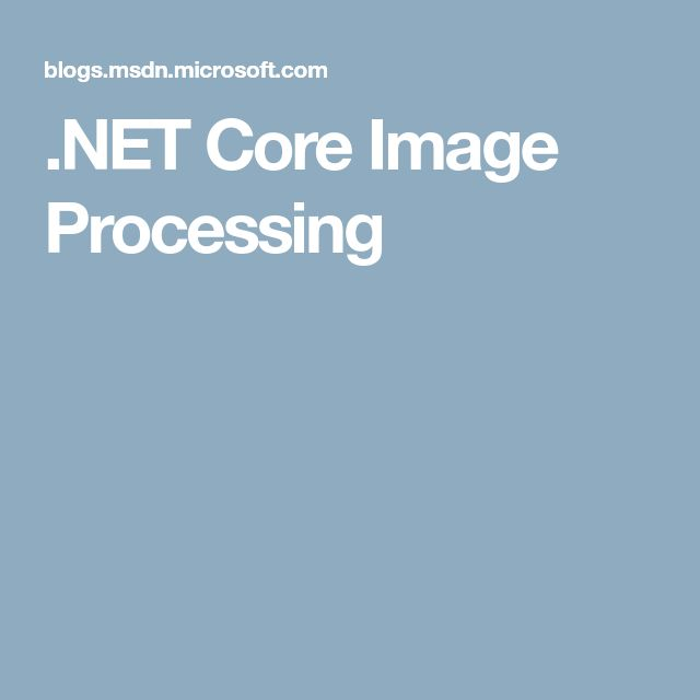 .NET Core Image Processing