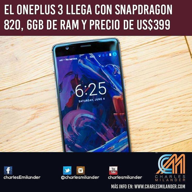 El OnePlus 3 llega con Snapdragon 820 6GB de RAM y precio de US$399. #charlesmilander #tecnologia #tech #technology #zte #galaxy #lg #htc #android #mobile #apps #pc #mac #windows #iOS #iphone #ipad #Android #google #samsung #whatsapp #facebook #twitter #youtube #technology #batman #smartphones #oneplus