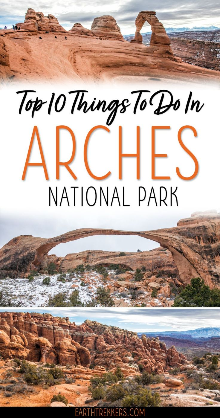 10 Best Things to do in Arches National Park