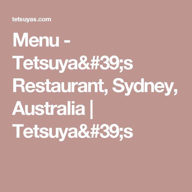 Menu - Tetsuya's Restaurant, Sydney, Australia | Tetsuya's