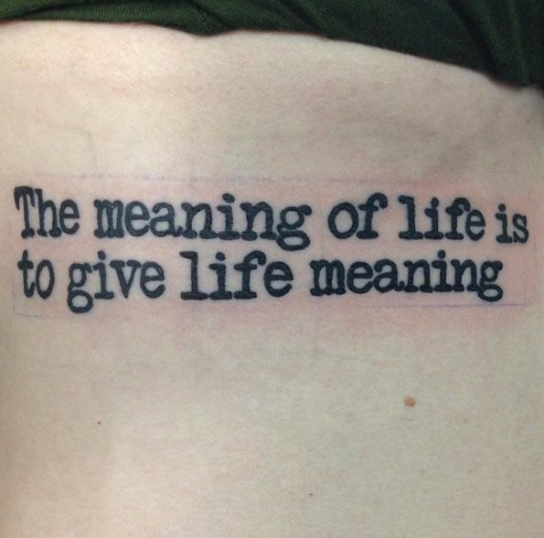 Life quote tattoo by Jonathan Black