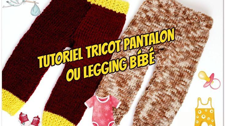 Pantalon ou legging bébé tutoriel tricot/Pantaloni del bambino maglia