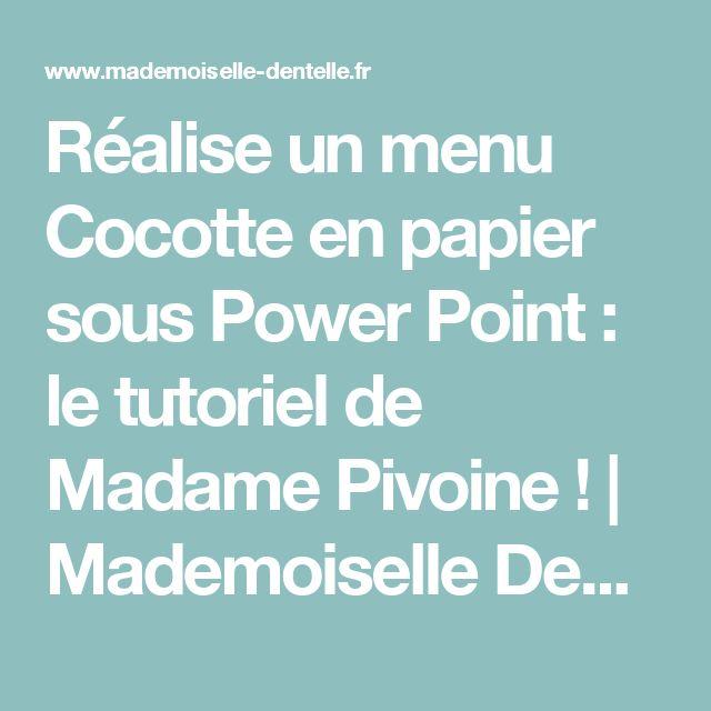 Réalise un menu Cocotte en papier sous Power Point : le tutoriel de Madame Pivoine ! | Mademoiselle Dentelle