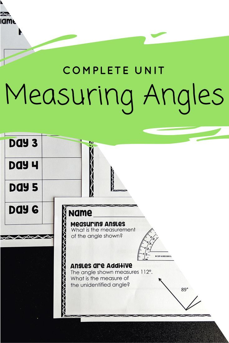 Everything You Need For A Six Day Unit All About Classifying And Measuring Angles Students Will Learn How To U Measuring Angles Learning Math Education Degree [ 1102 x 735 Pixel ]