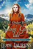 Mail Order Bride: A Saloon Girl's Tale (Mail Order Montana) (A Western Romance Book) by Leah Laurens (Author) #Kindle US #NewRelease #Religion #Spirituality #eBook #ad
