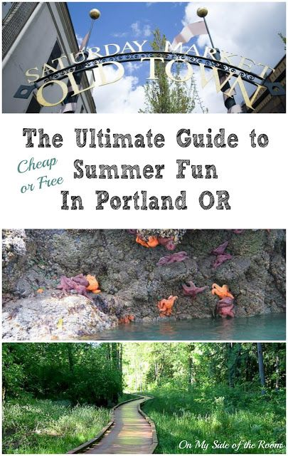 The Ultimate Guide to Cheap or Free Summer Fun In Portland Oregon PDX #oregon