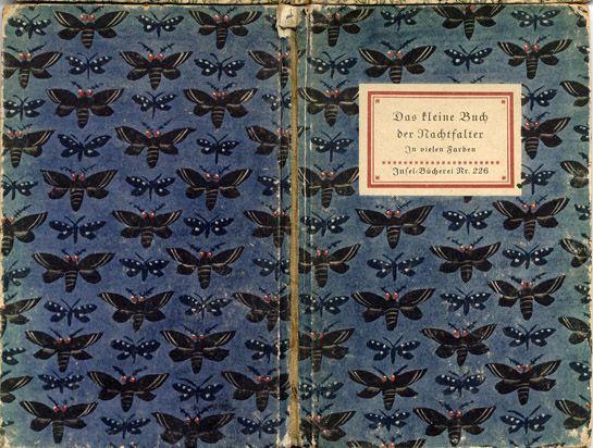 Das kleine Buch der Nachtfalter - in vielen Garben.  Insel Bücherei N° 226